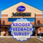 KROGER FEEDBACK SURVEY- Win 50 Fuel Points & $5,000 Gift Card
