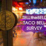 TELLtheBELL Customer Survey- Win $500 Cash at TACO BELL SURVEY