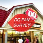 www.DQFanSurvey.com | Dairy Queen Customer Feedback Survey