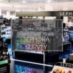 SEPHORA SURVEY Take Survey Here & Win $250 Sephora Gift Card