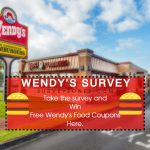 www.talktowendys.com- Wendys Survey To Win Free Food Coupons Here