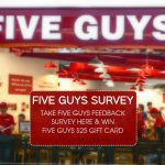 FIVE GUYS CUSTOMER EXPERIENCE SURVEY At fiveguysus.survey.marketforce.com
