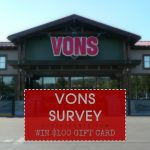Vons Survey- Win $100 Safeway Gift Card